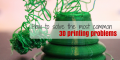 How to Solve the Most Common 3D Printing Problems | 3D Printing