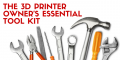 13 Tools to Help You Become a 3D Printing Pro | 3D Printing for
